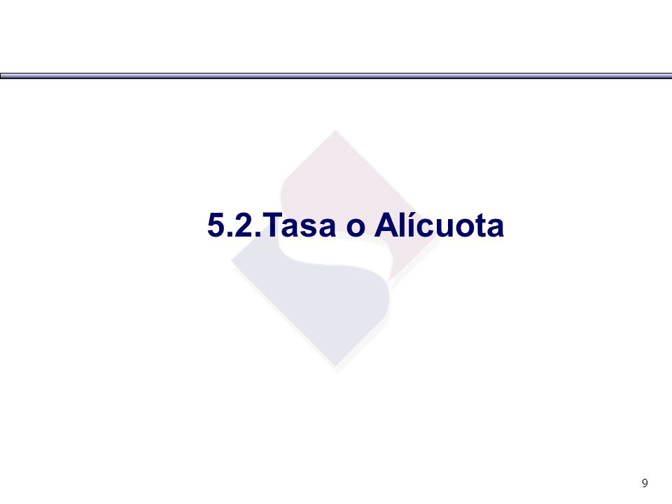 5.2 La Tasa o Alícuota del IGV: Se tiene una tasa conjunta de 19%: IGV : 17% (Desde el 01-08-2003) IPM : 2% Esta tasa es aplicable a cualquier operación gravada con el impuesto.