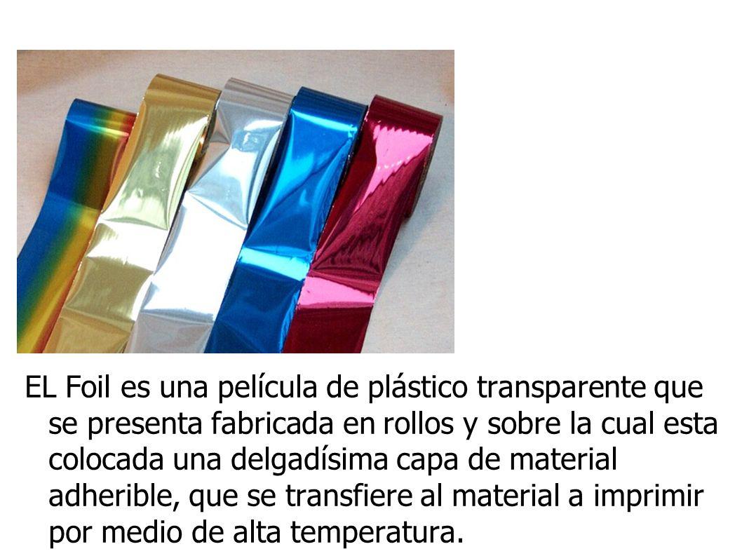 EL Foil es una película de plástico transparente que se presenta fabricada en rollos y sobre la cual esta colocada una delgadísima capa de material ad