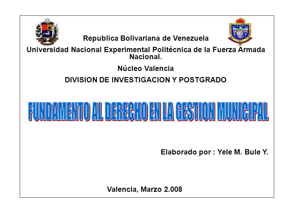 Republica Bolivariana de Venezuela Universidad Nacional Experimental Politécnica de la Fuerza Armada Nacional. Núcleo Valencia DIVISION DE INVESTIGACI