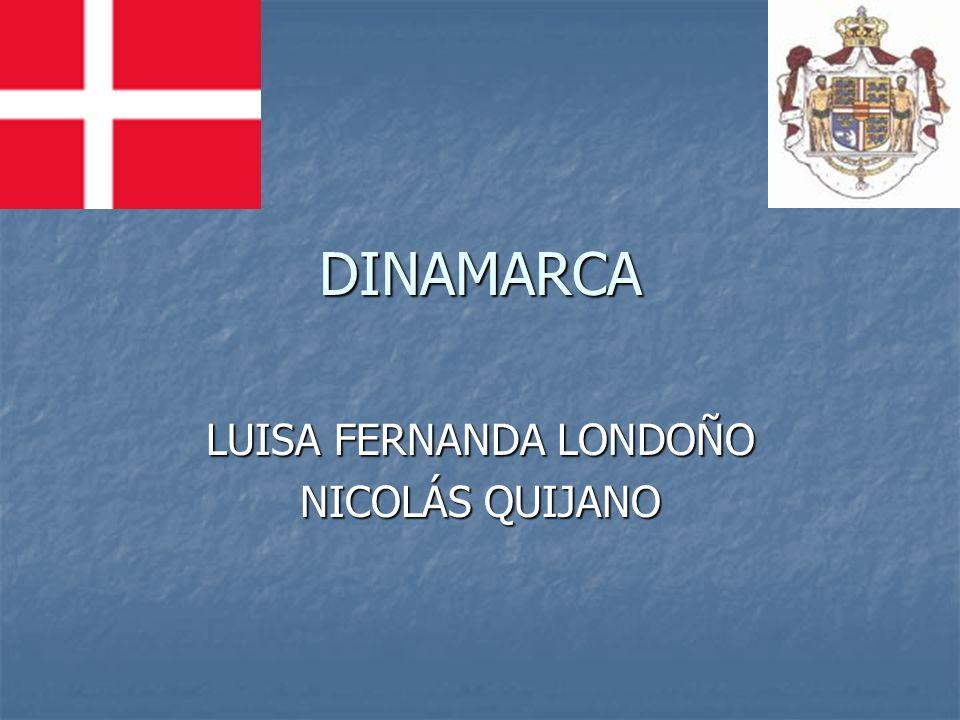 DINAMARCA LUISA FERNANDA LONDOÑO NICOLÁS QUIJANO