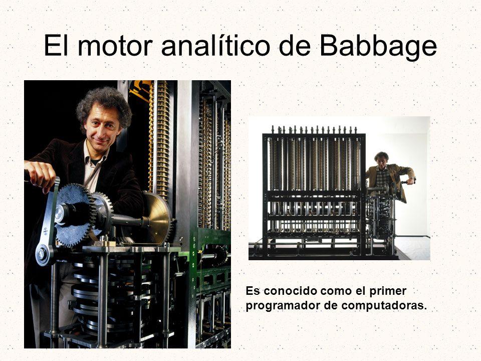 El motor analítico de Babbage Es conocido como el primer programador de computadoras.