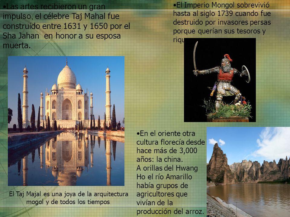 Las artes recibieron un gran impulso, el célebre Taj Mahal fue construido entre 1631 y 1650 por el Sha Jahan en honor a su esposa muerta. El Imperio M