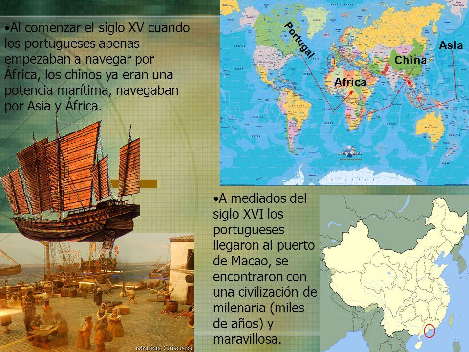 Al comenzar el siglo XV cuando los portugueses apenas empezaban a navegar por África, los chinos ya eran una potencia marítima, navegaban por Asia y Á