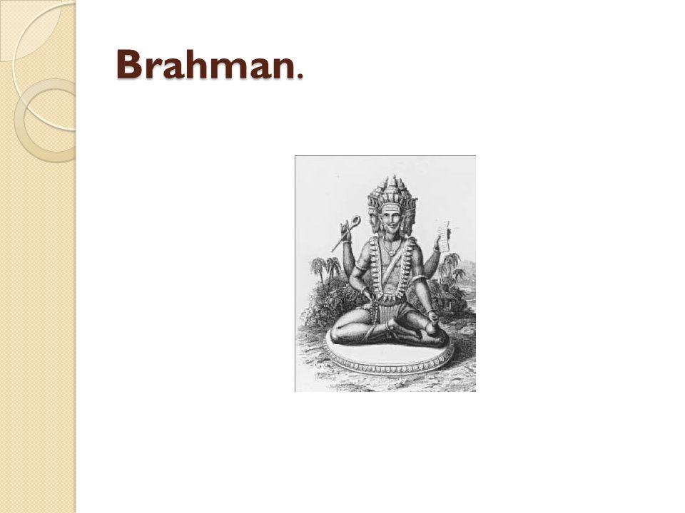 Brahman.