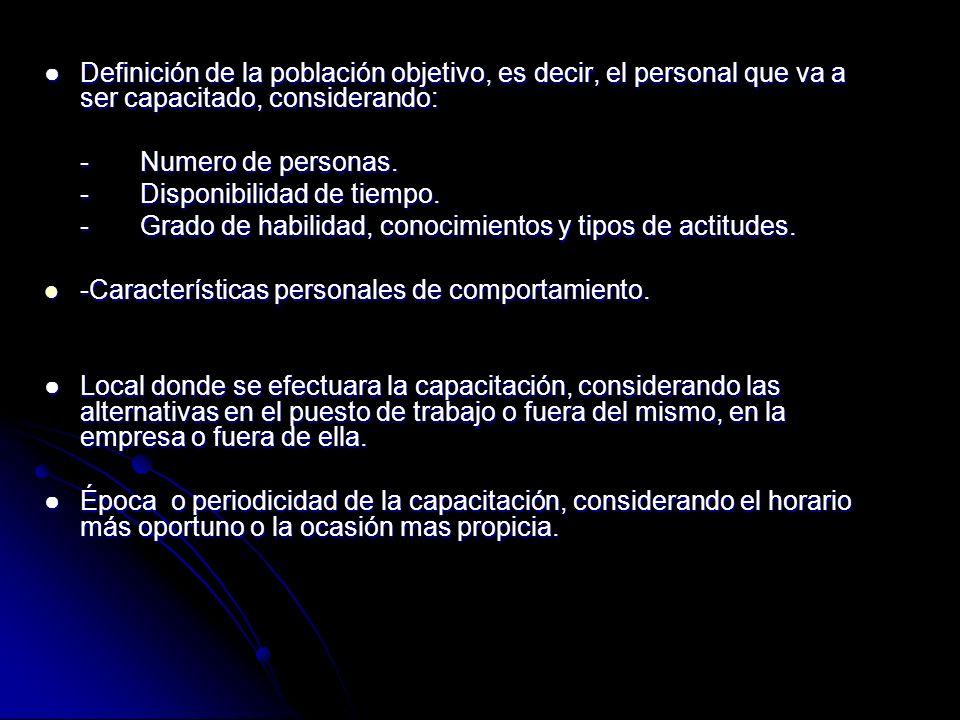 Definición de la población objetivo, es decir, el personal que va a ser capacitado, considerando:Definición de la población objetivo, es decir, el per
