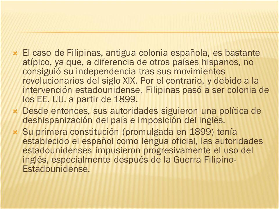 El caso de Filipinas, antigua colonia española, es bastante atípico, ya que, a diferencia de otros países hispanos, no consiguió su independencia tras sus movimientos revolucionarios del siglo XIX.