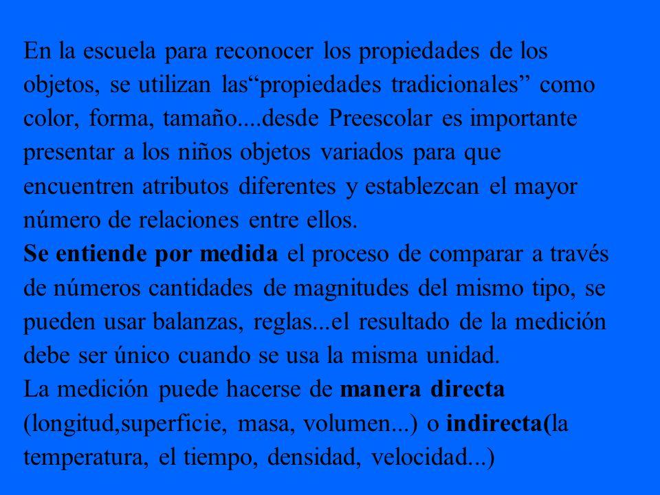TIPOS DE MAGNITUDES Extensivas, sumables o medibles.
