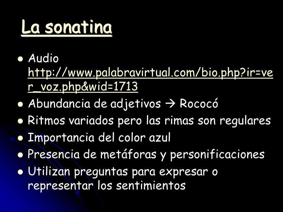 La sonatina Audio http://www.palabravirtual.com/bio.php?ir=ve r_voz.php&wid=1713 http://www.palabravirtual.com/bio.php?ir=ve r_voz.php&wid=1713 Abunda