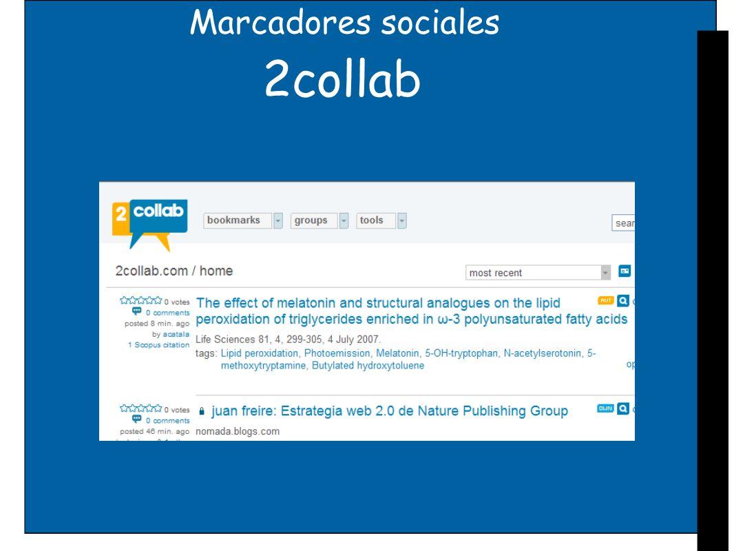 Marcadores sociales Citulike Creado en noviembre de 2004 por Richard Cameron Tagging,creación de grupos y redes sociales Funcionalidad de gestor de referencias en línea y permite la exportación de los registros a varios programas, como EndNote Springer integra esta herramienta en su plataforma