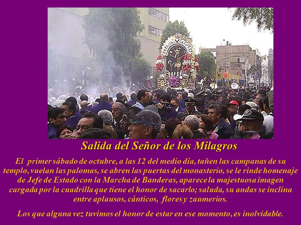 La primera procesión Existen dos versiones sobre este acontecimiento, una dice que con los terremotos en Lima, del 20 de Octubre de 1687, el de las 4.
