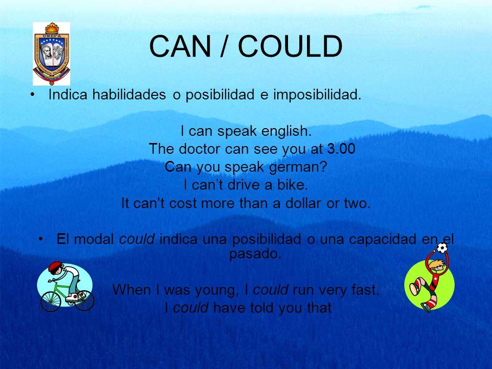 CAN / COULD Could se utiliza para especular sobre unas posibilidades futuras.