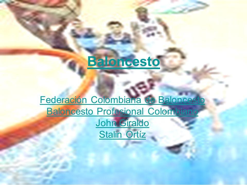 Baloncesto Federación Colombiana de Baloncesto Baloncesto Profesional Colombiano John Giraldo Stalin Ortíz