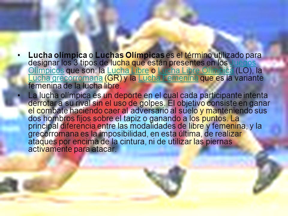 Lucha olímpica o Luchas Olímpicas es el término utilizado para designar los 3 tipos de lucha que están presentes en los Juegos Olímpicos que son: la L