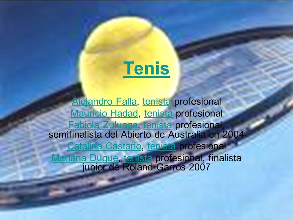 Tenis Alejandro FallaAlejandro Falla, tenista profesionaltenista Mauricio HadadMauricio Hadad, tenista profesionaltenista Fabiola ZuluagaFabiola Zulua