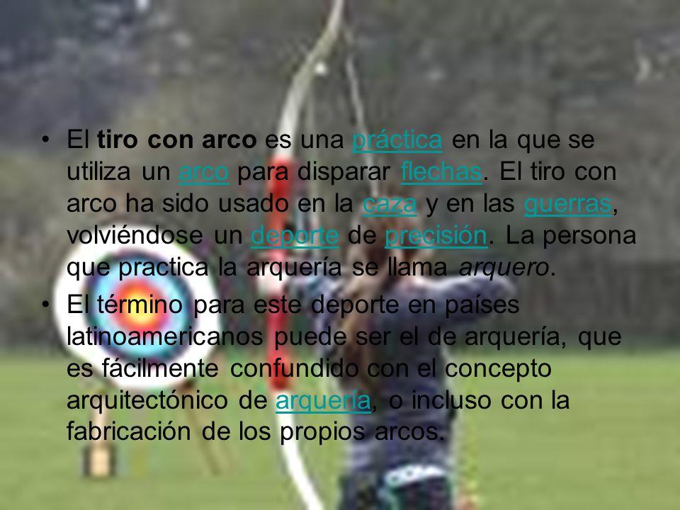 El tiro con arco es una práctica en la que se utiliza un arco para disparar flechas. El tiro con arco ha sido usado en la caza y en las guerras, volvi