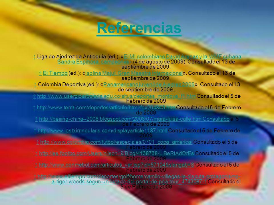 Referencias Liga de Ajedrez de Antioquia (ed.): «El MI colombiano David Arenas y la WMF cubana Sandra Espinosa, campeones» (4 de agosto de 2009). Cons