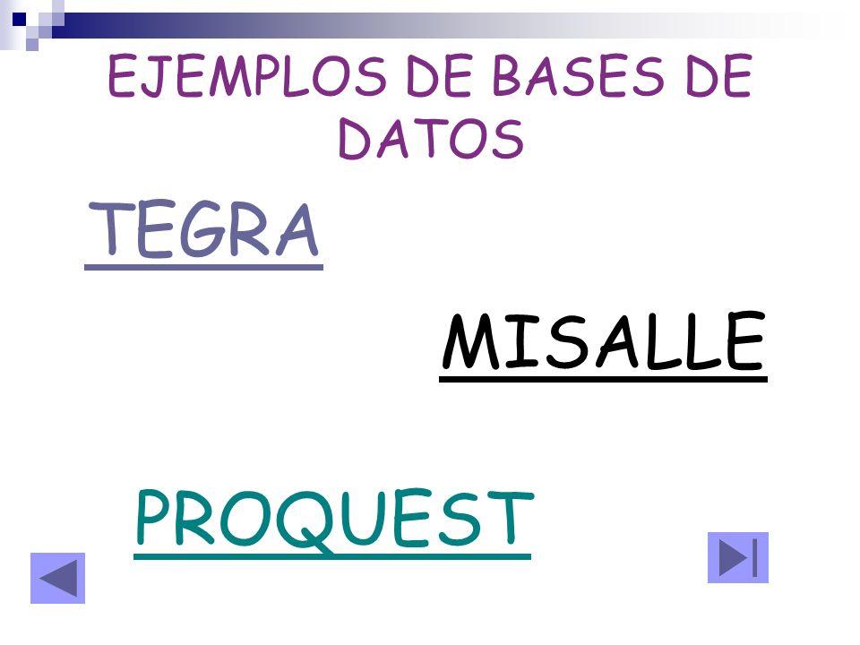 EJEMPLOS DE BASES DE DATOS TEGRA MISALLE PROQUEST