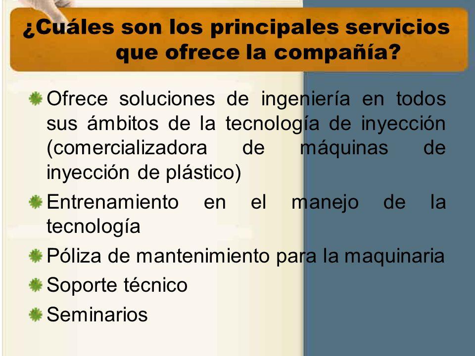 ¿Cuáles son los principales servicios que ofrece la compañía? Ofrece soluciones de ingeniería en todos sus ámbitos de la tecnología de inyección (come