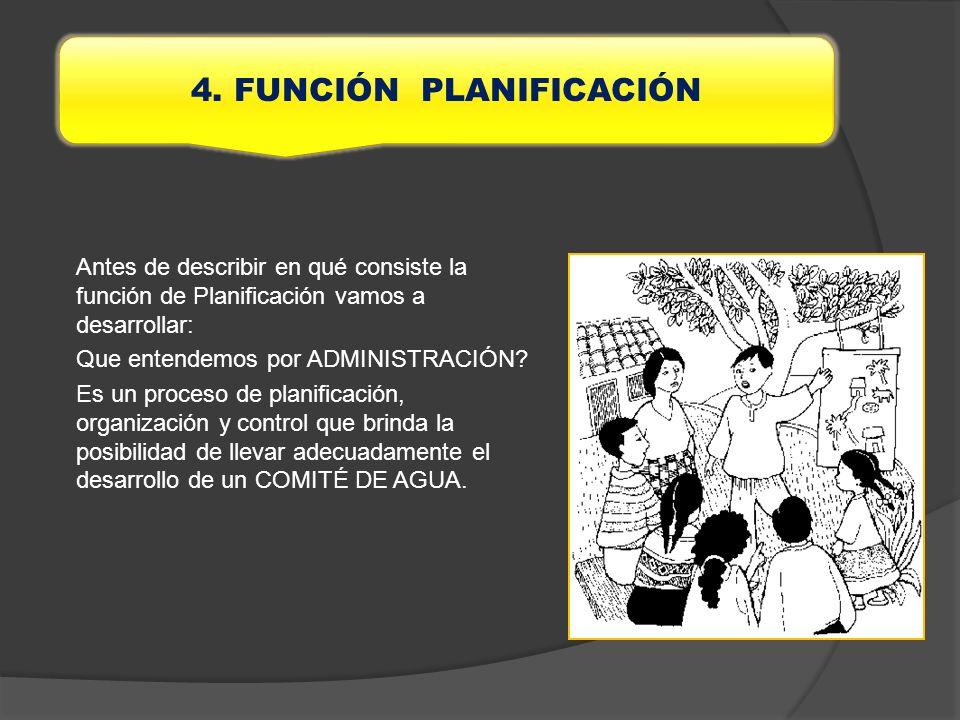 Antes de describir en qué consiste la función de Planificación vamos a desarrollar: Que entendemos por ADMINISTRACIÓN? Es un proceso de planificación,