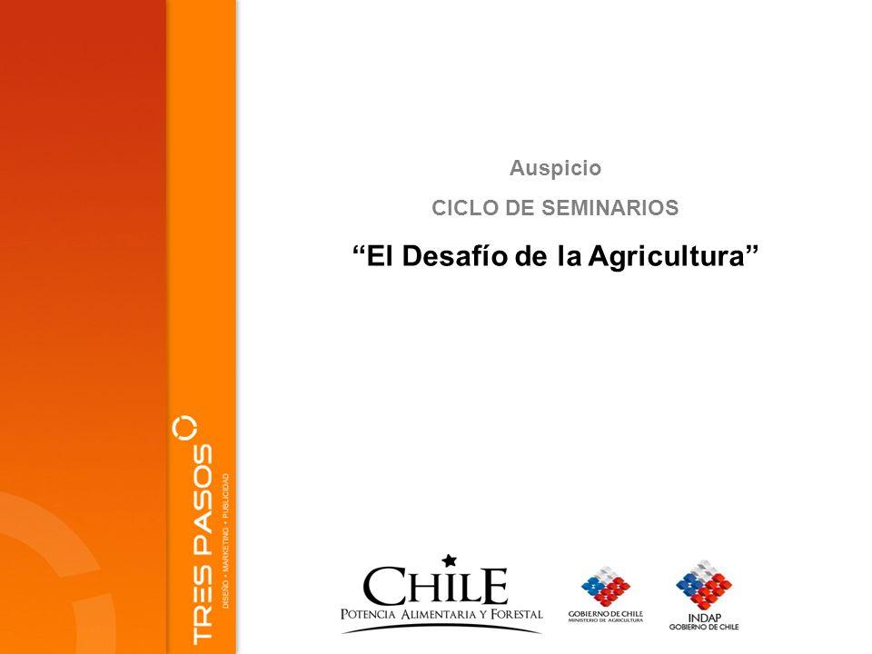 Auspicio CICLO DE SEMINARIOS El Desafío de la Agricultura