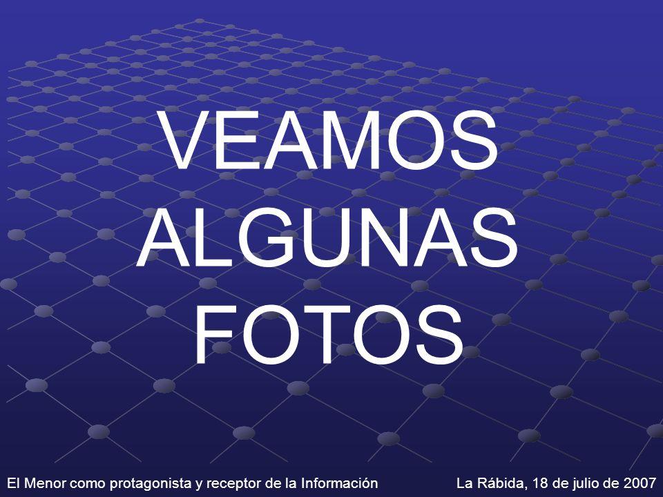 VEAMOS ALGUNAS FOTOS