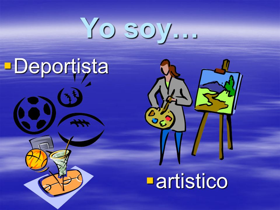 Yo soy… Deportista Deportista artistico artistico