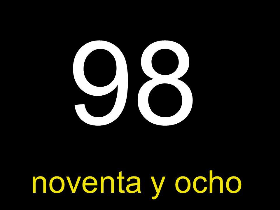 98 noventa y ocho