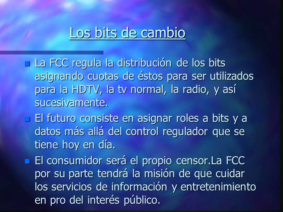 nCnCnCnComisión Federal de Comunicaciones de E.U.: nRnRnRnRegula algunos contenidos de información nSnSnSnSe encuentra en la frontera entre la protecc