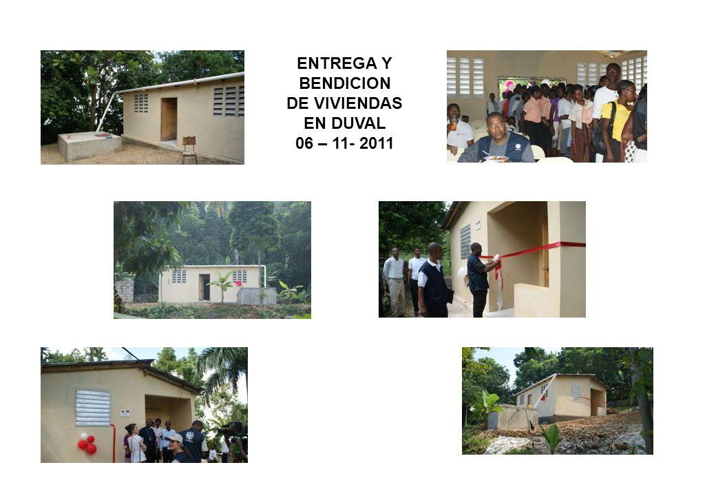 ENTREGA Y BENDICION DE VIVIENDAS EN DUVAL 06 – 11- 2011