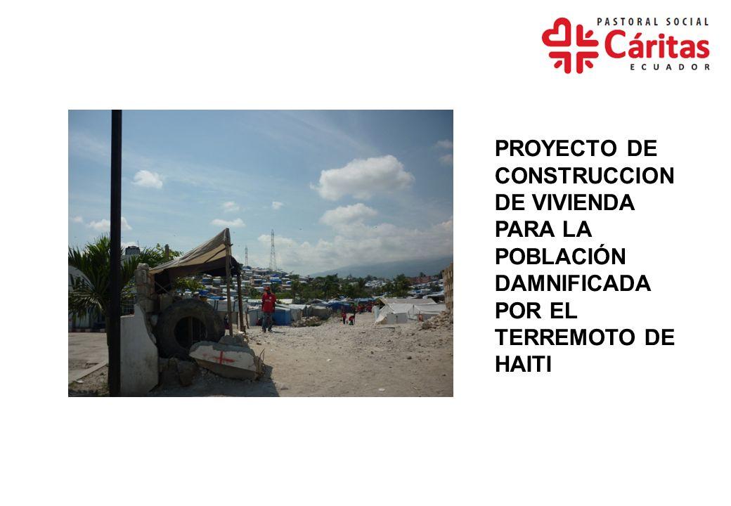 PROYECTO CONSTRUCCION DE VIVIENDAS Y FORTALECIMIENTO ORGANIZACIONAL OBJETIVOS: CONSTRUCCIÓN DE 113 VIVIENDAS FAMILIARES (ARQ.