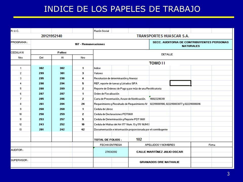 4 1.- La numeración de los papeles de trabajo que conforman el expediente de fiscalización será en forma ascendente (de abajo hacia arriba).