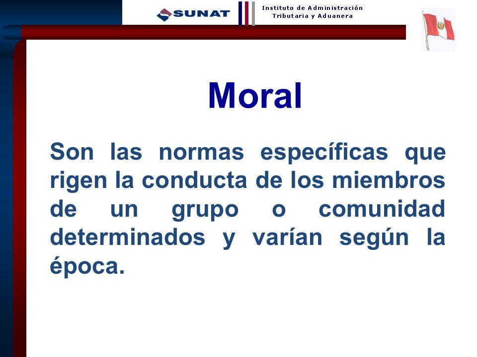 10 Moral Son las normas específicas que rigen la conducta de los miembros de un grupo o comunidad determinados y varían según la época.