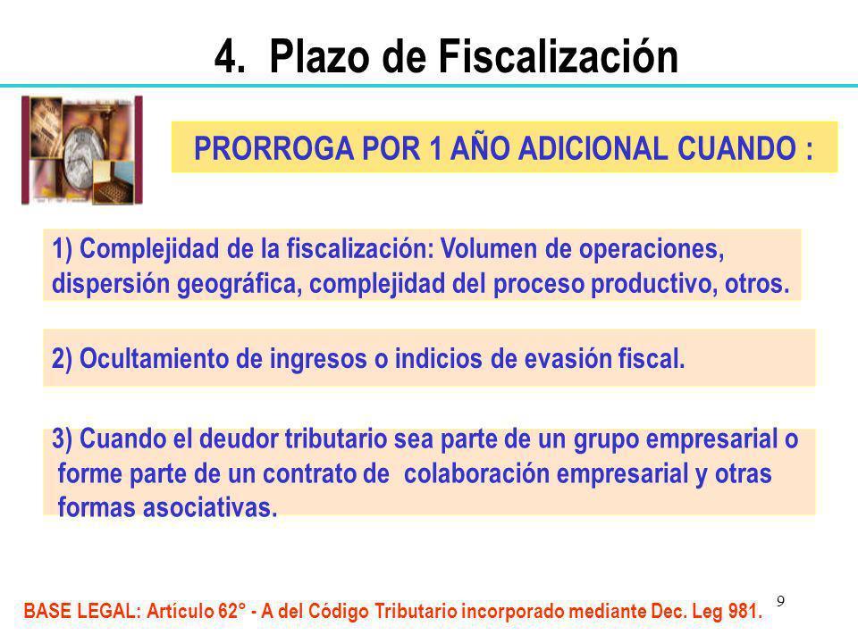 9 1) Complejidad de la fiscalización: Volumen de operaciones, dispersión geográfica, complejidad del proceso productivo, otros. 2) Ocultamiento de ing