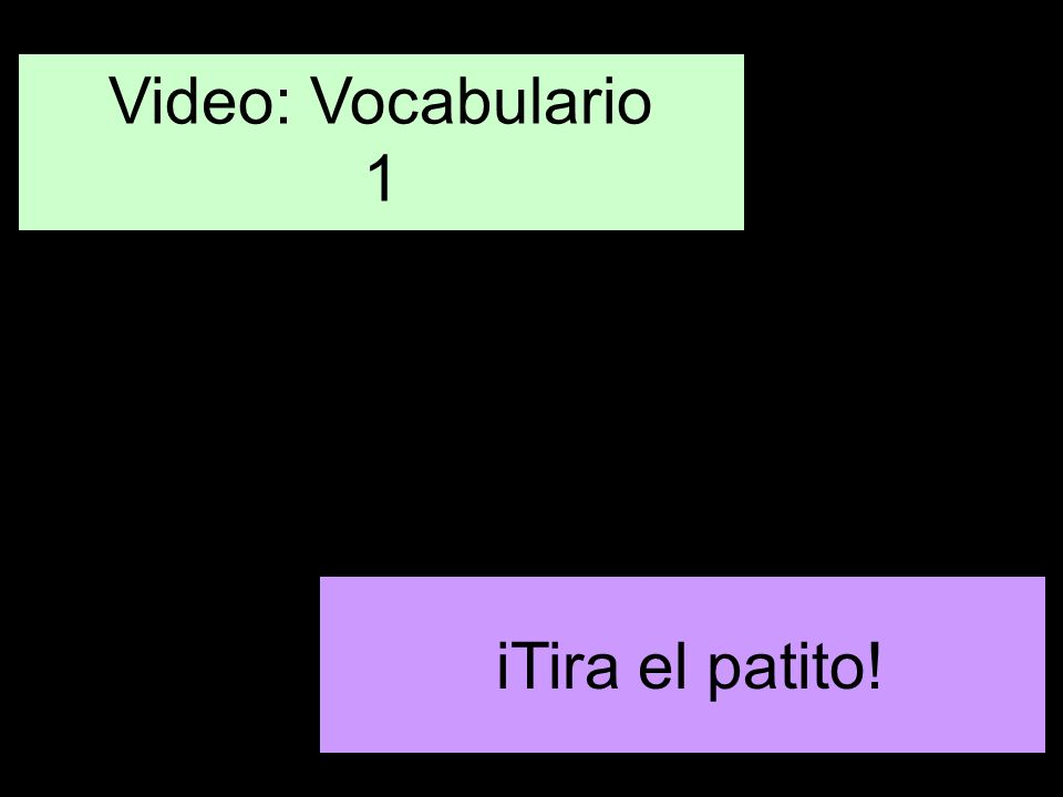 Video: Vocabulario 1 iTira el patito!