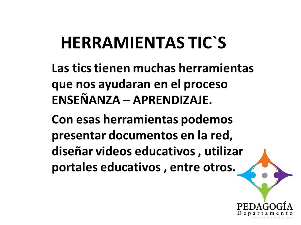 HERRAMIENTAS TIC`S Portales educativos : Moodle – Engrade Redes sociales : facebook Videos educativos : Youtube Blogs GOOGLE para docentes y profesores.
