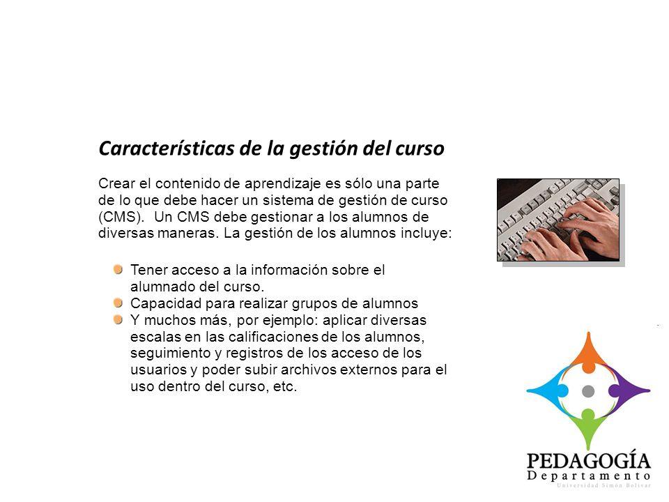 Crear el contenido de aprendizaje es sólo una parte de lo que debe hacer un sistema de gestión de curso (CMS). Un CMS debe gestionar a los alumnos de