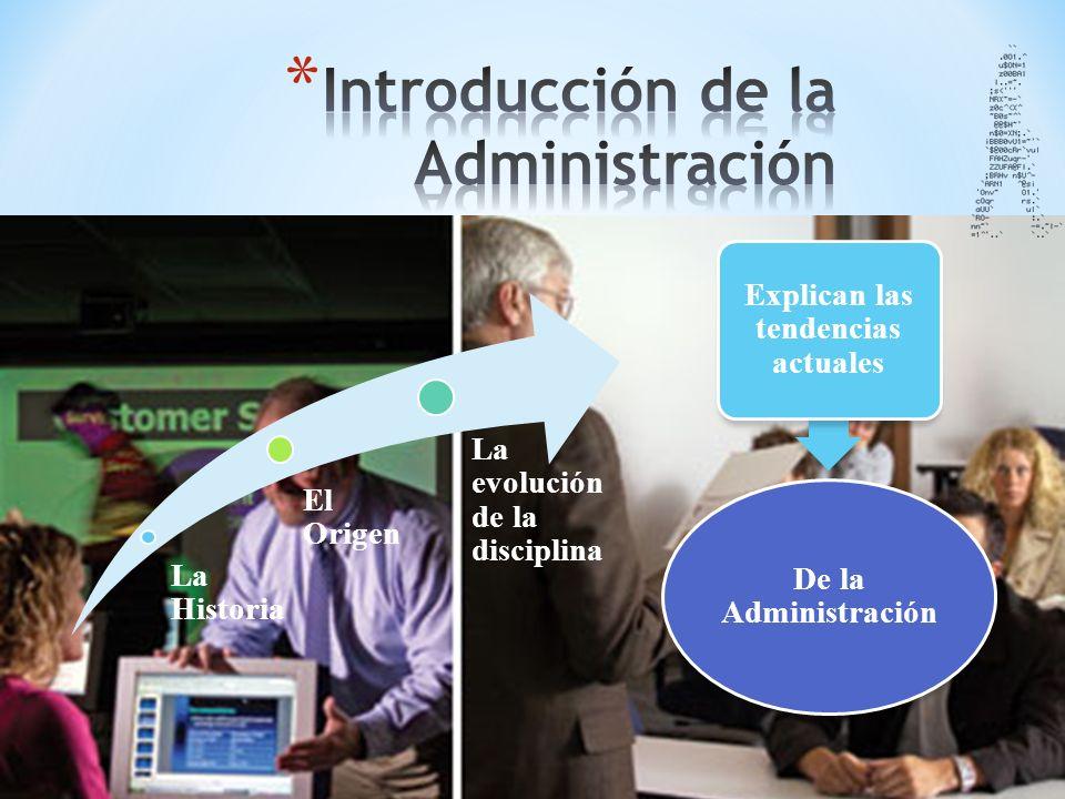 ¿Cuáles son las características de la administración.