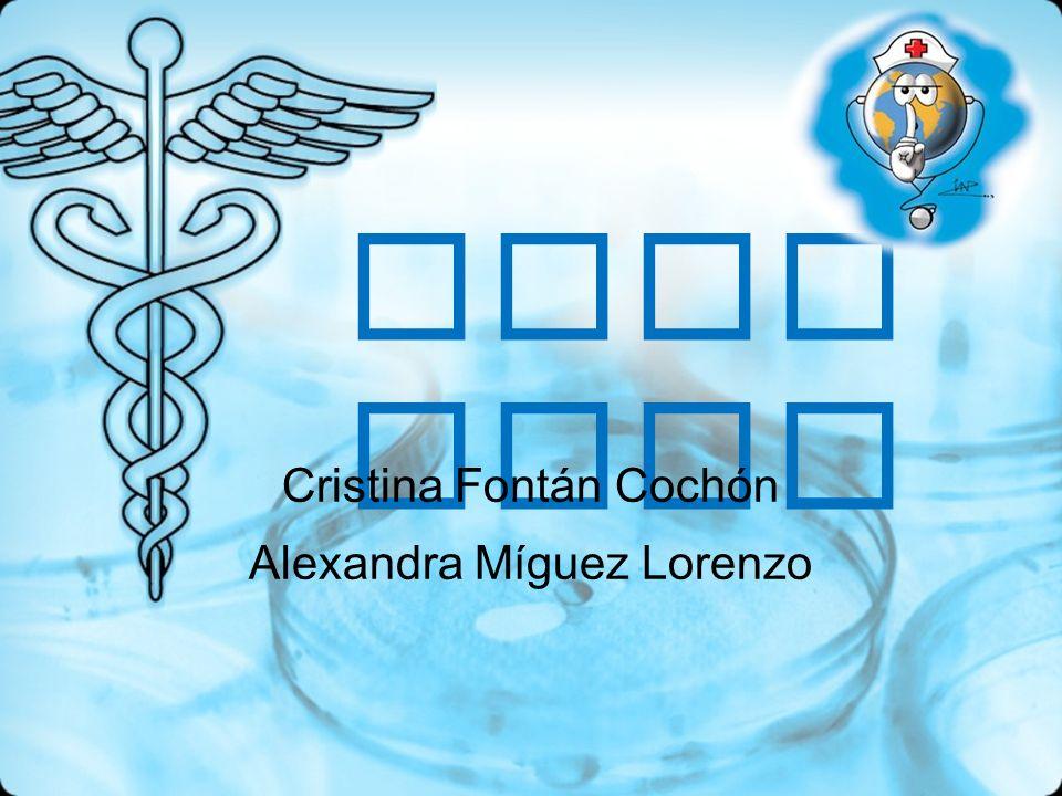 Lesi ones Cristina Fontán Cochón Alexandra Míguez Lorenzo