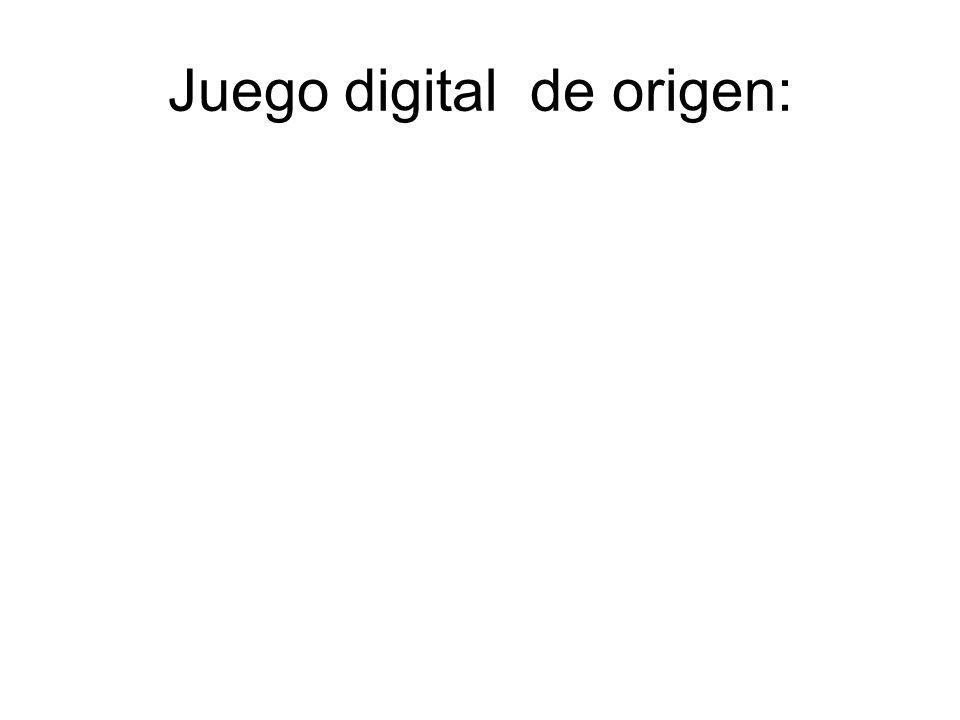 Juego digital de origen: