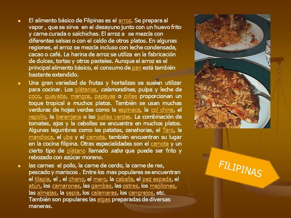 El alimento básico de Filipinas es el arroz. Se prepara al vapor, que se sirve en el desayuno junto con un huevo frito y carne curada o salchichas. El