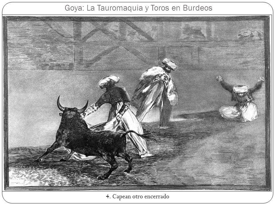 Goya: La Tauromaquia y Toros en Burdeos 15. El famoso Martincho poniendo banderillas al quiebro