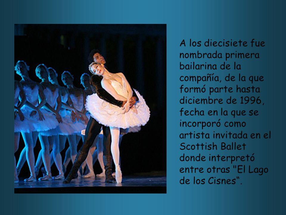 A los diecisiete fue nombrada primera bailarina de la compañía, de la que formó parte hasta diciembre de 1996, fecha en la que se incorporó como artis