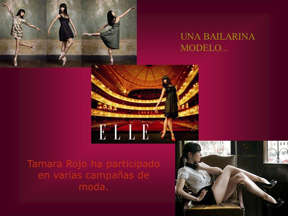 Tamara Rojo ha participado en varias campañas de moda. UNA BAILARINA MODELO...
