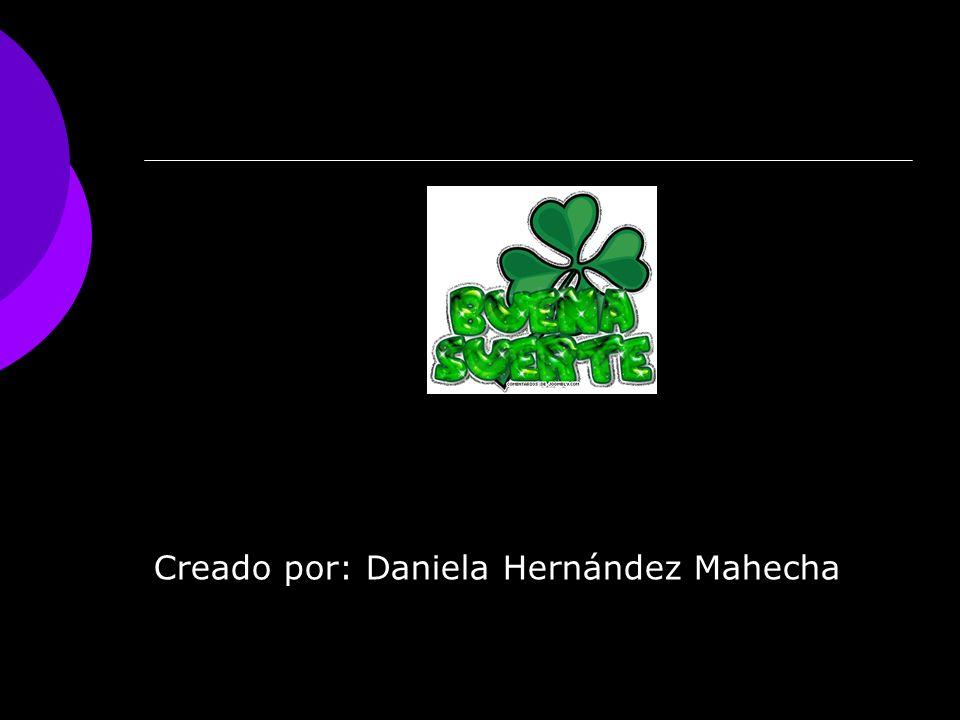 Creado por: Daniela Hernández Mahecha