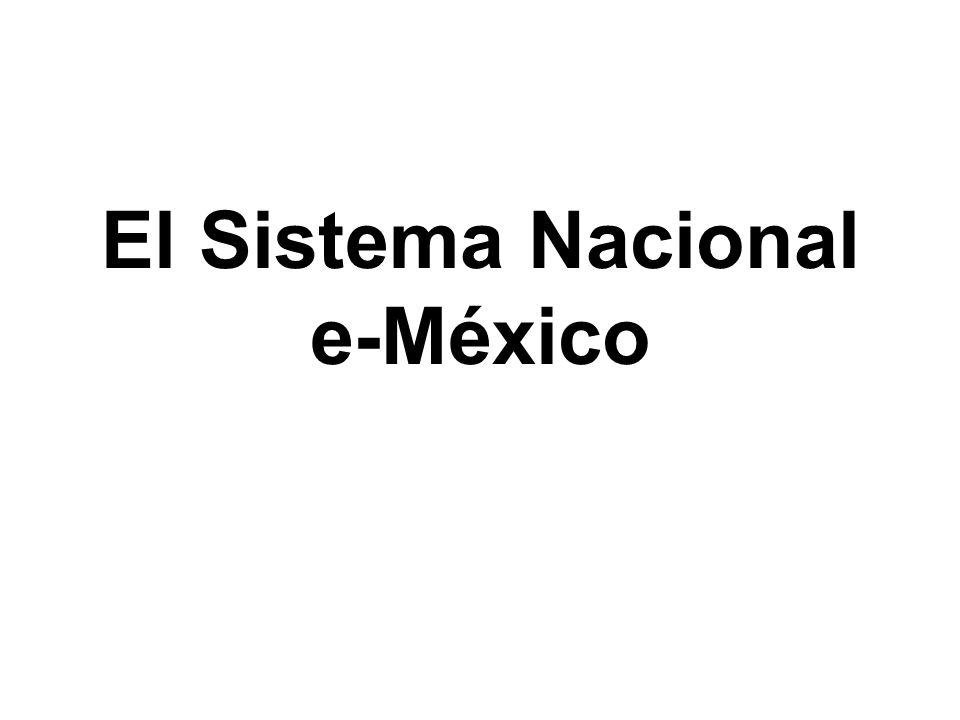 El Sistema Nacional e-México