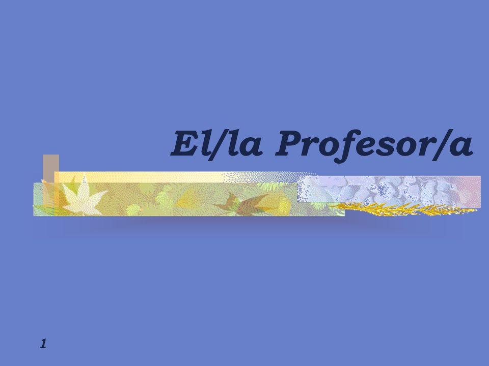1 El/la Profesor/a