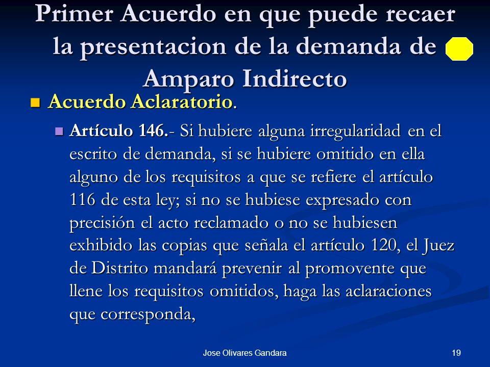 19Jose Olivares Gandara Primer Acuerdo en que puede recaer la presentacion de la demanda de Amparo Indirecto Acuerdo Aclaratorio. Acuerdo Aclaratorio.