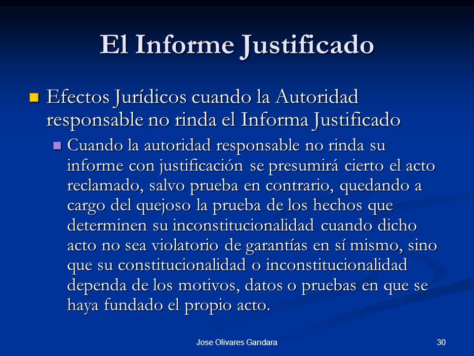 30Jose Olivares Gandara El Informe Justificado Efectos Jurídicos cuando la Autoridad responsable no rinda el Informa Justificado Efectos Jurídicos cua