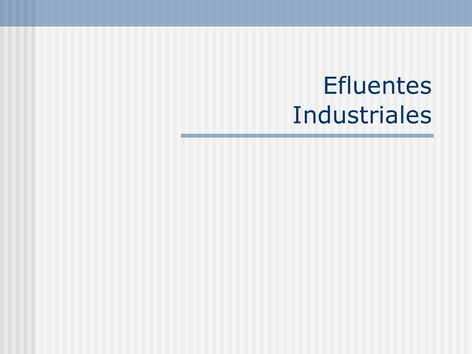 Efluentes Industriales