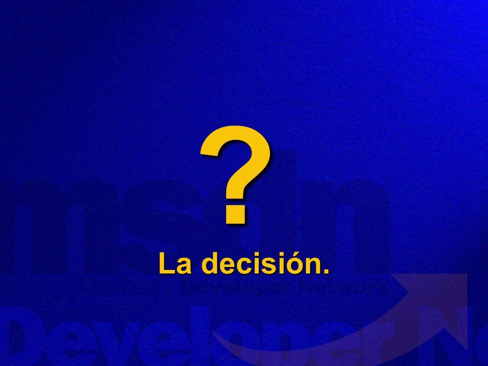 ? La decisión.